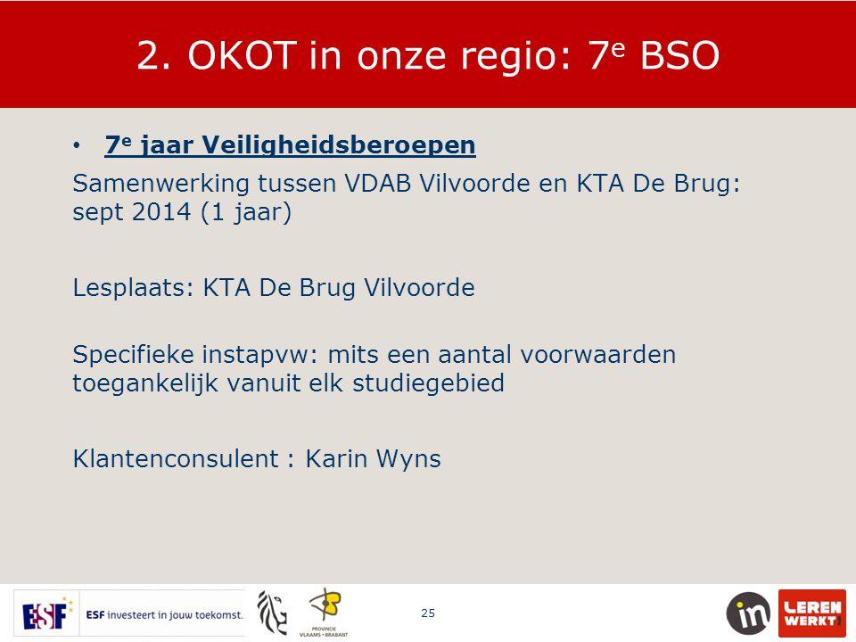 2. OKOT in onze regio: 7e BSO