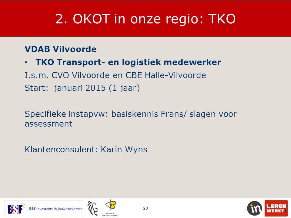2. OKOT in onze regio: TKO VDAB Vilvoorde