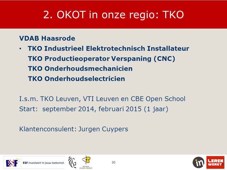 2. OKOT in onze regio: TKO VDAB Haasrode