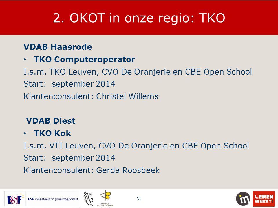 2. OKOT in onze regio: TKO VDAB Haasrode TKO Computeroperator