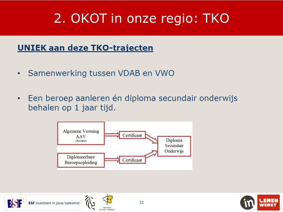 2. OKOT in onze regio: TKO UNIEK aan deze TKO-trajecten