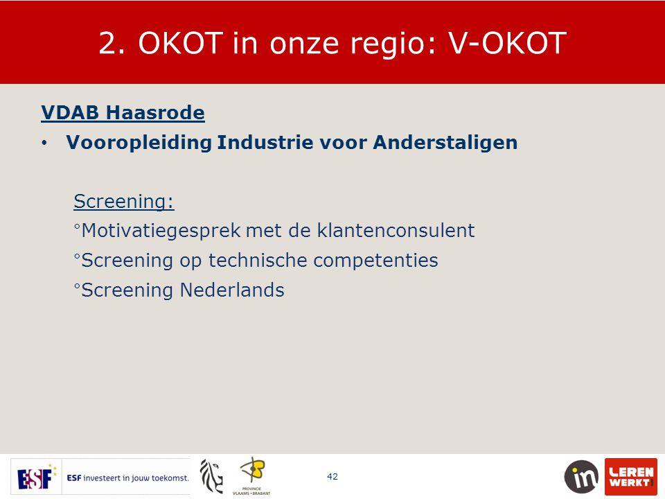 2. OKOT in onze regio: V-OKOT