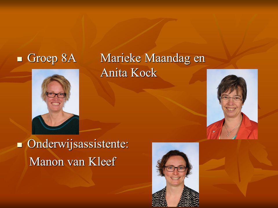 Groep 8A Marieke Maandag en Anita Kock