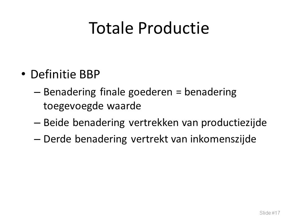 Totale Productie Definitie BBP