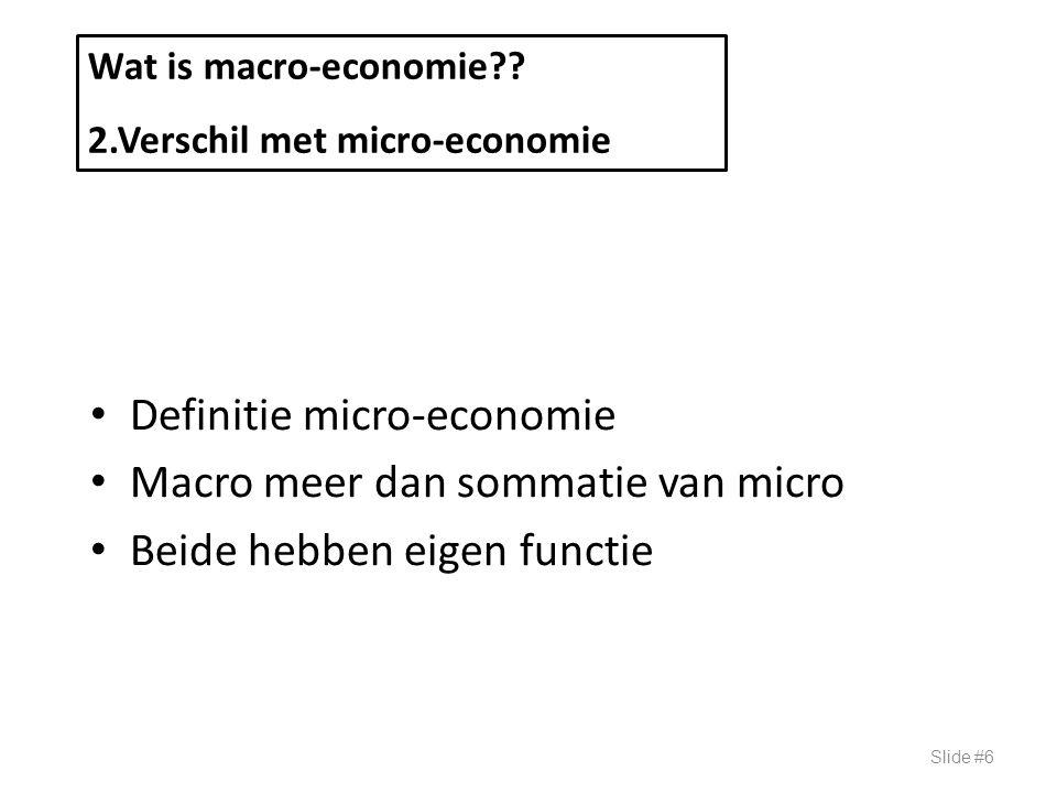 Definitie micro-economie Macro meer dan sommatie van micro