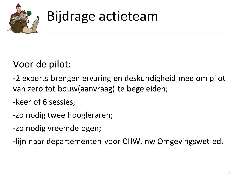 Bijdrage actieteam Voor de pilot: