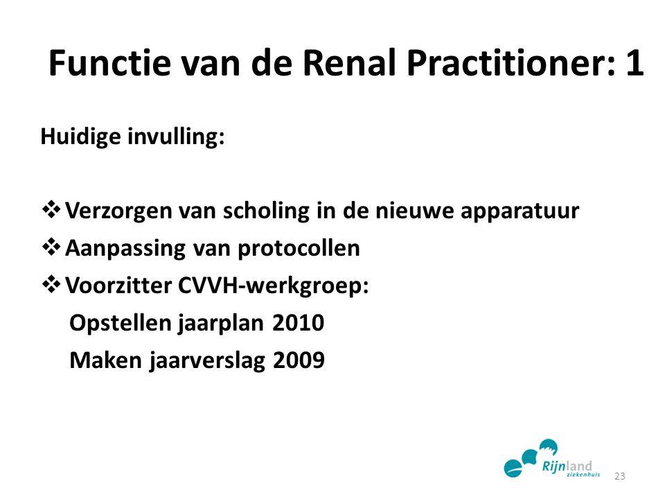 Functie van de Renal Practitioner: 1