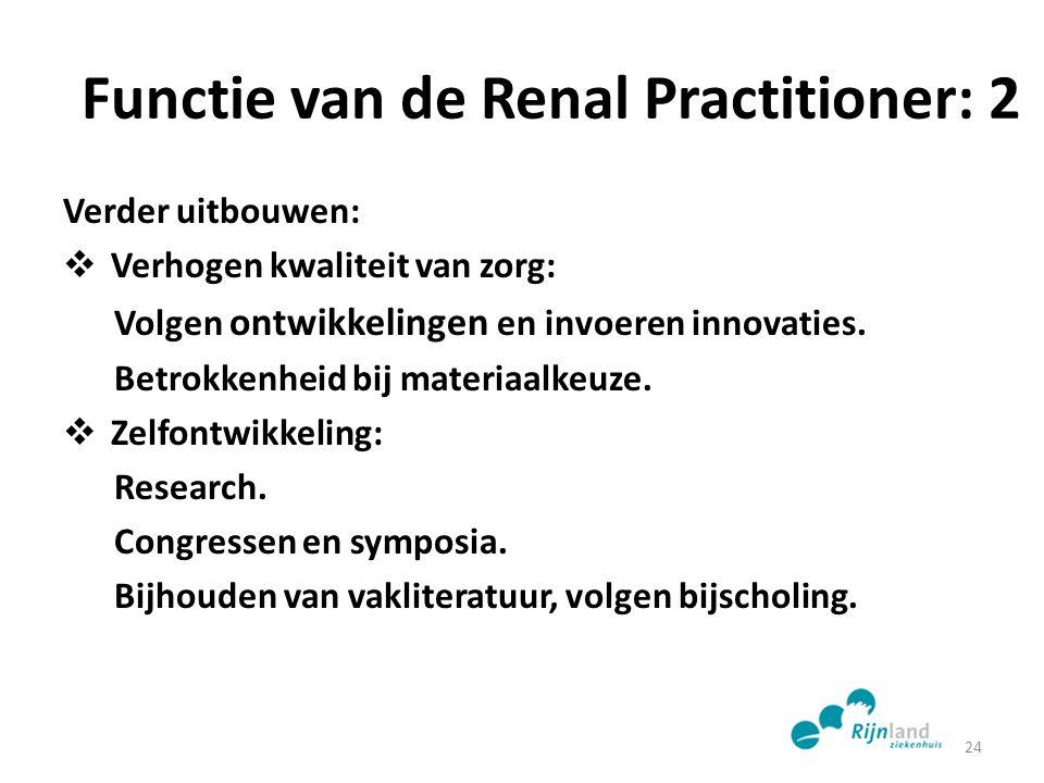 Functie van de Renal Practitioner: 2