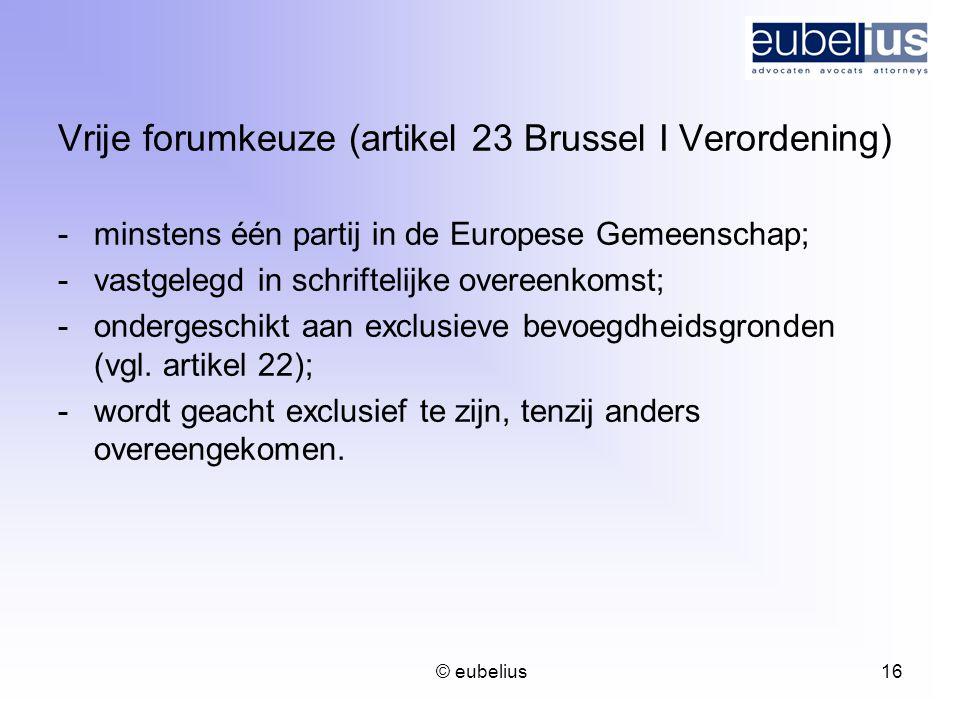 Vrije forumkeuze (artikel 23 Brussel I Verordening)