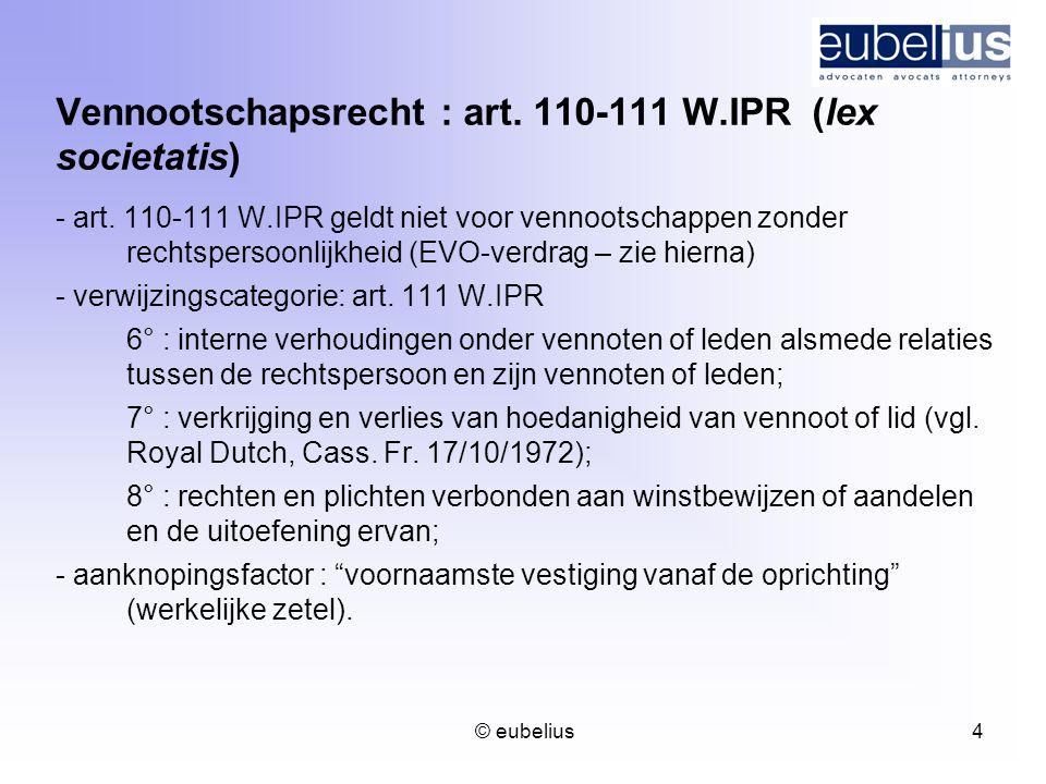 Vennootschapsrecht : art. 110-111 W.IPR (lex societatis)