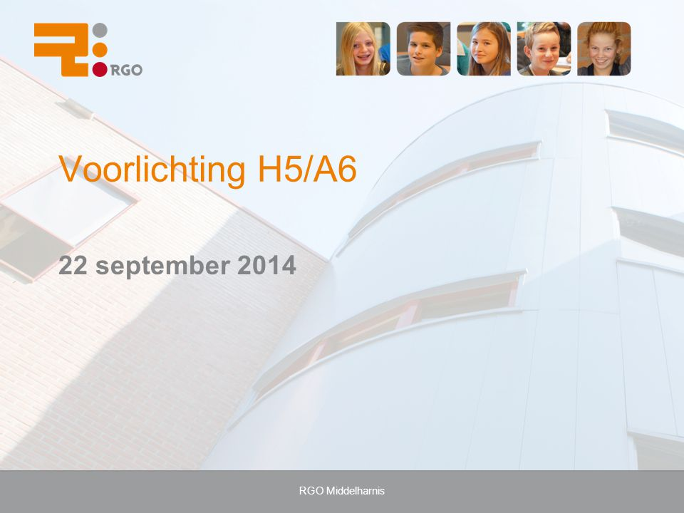 Voorlichting H5/A6 22 september 2014 RGO Middelharnis