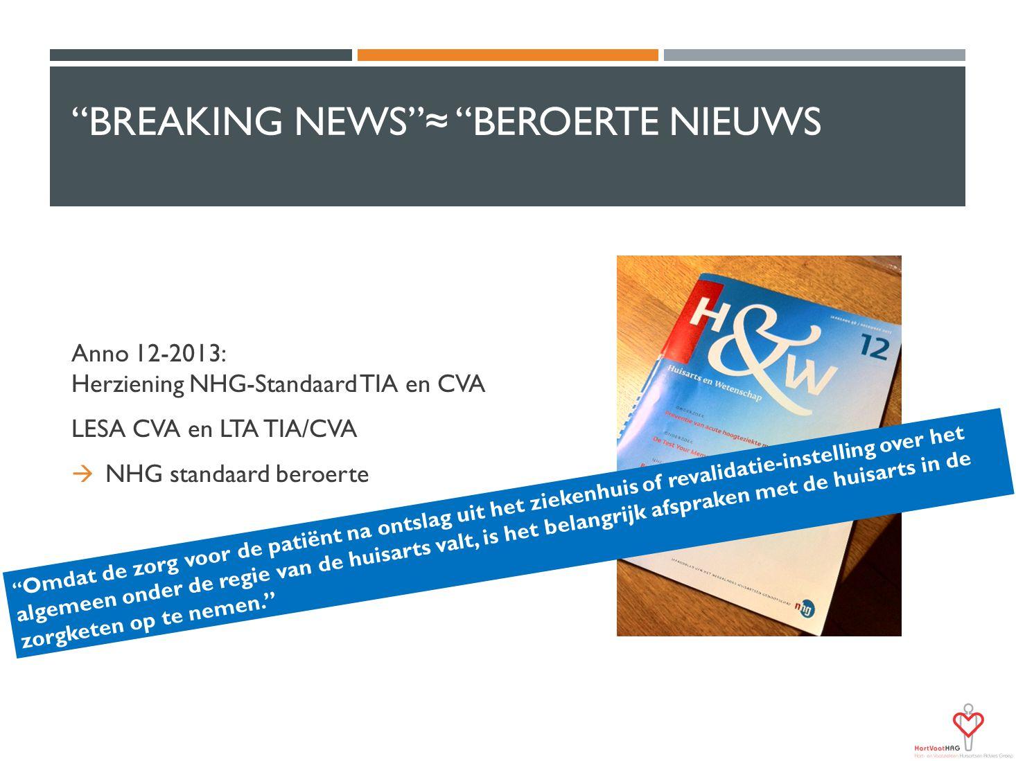 Breaking news ≈ Beroerte Nieuws