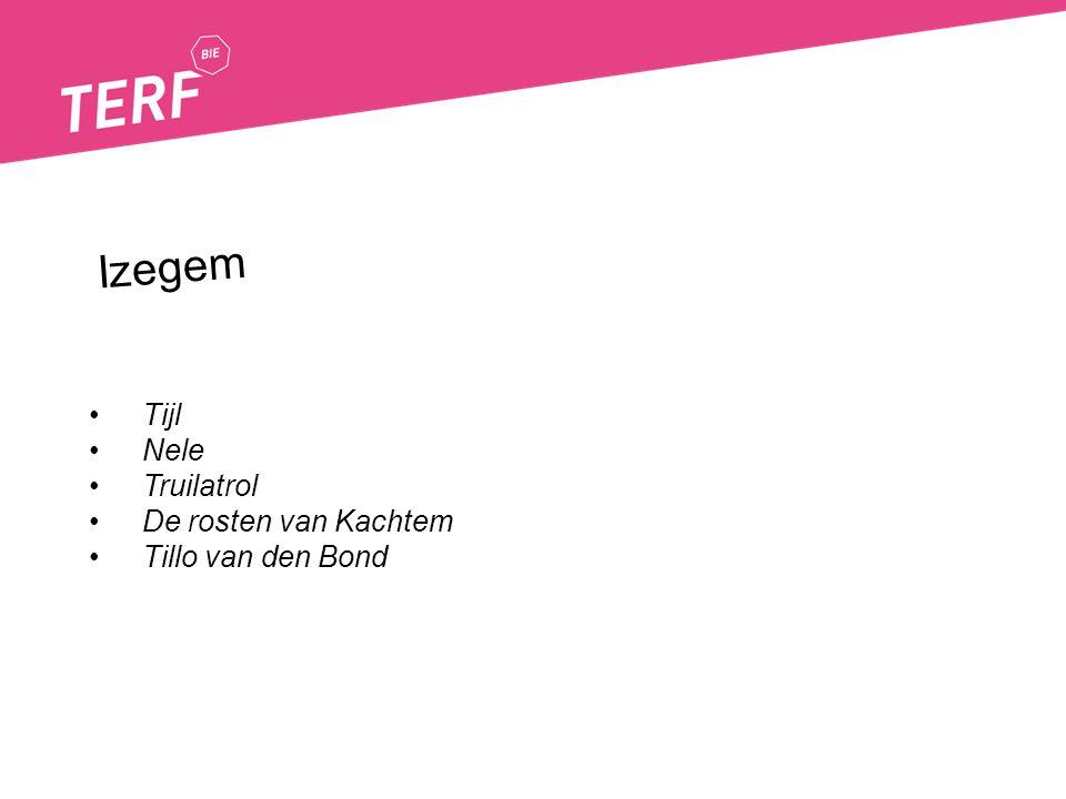 Izegem Tijl Nele Truilatrol De rosten van Kachtem Tillo van den Bond