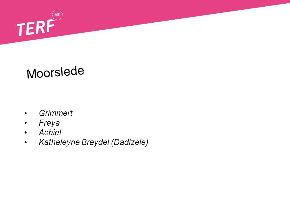 Moorslede Grimmert Freya Achiel Katheleyne Breydel (Dadizele)