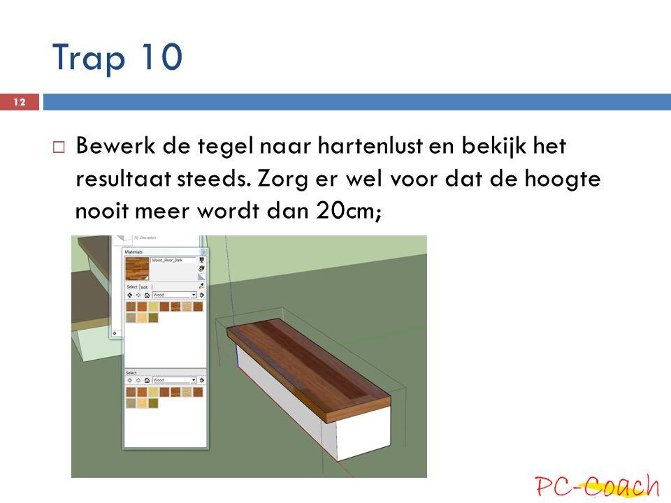 Trap 10 Bewerk de tegel naar hartenlust en bekijk het resultaat steeds.