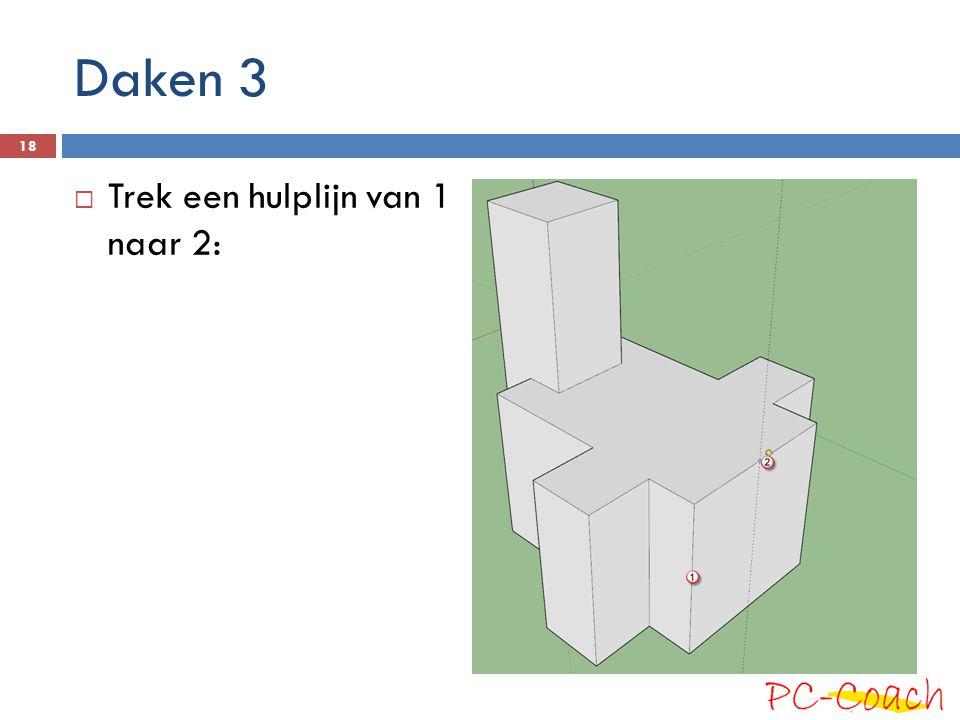 Daken 3 Trek een hulplijn van 1 naar 2:
