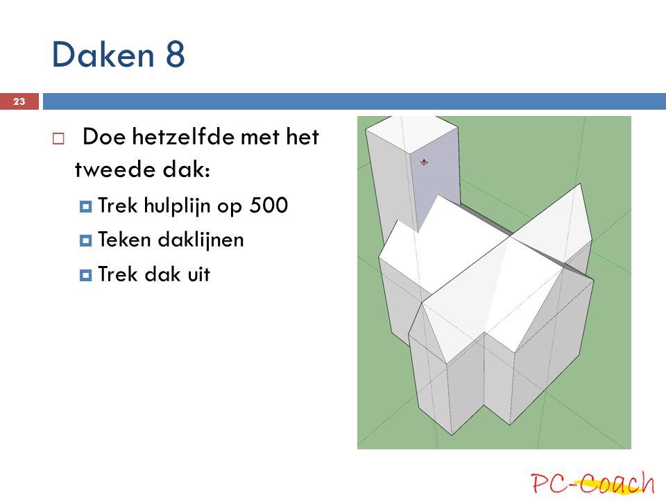 Daken 8 Doe hetzelfde met het tweede dak: Trek hulplijn op 500