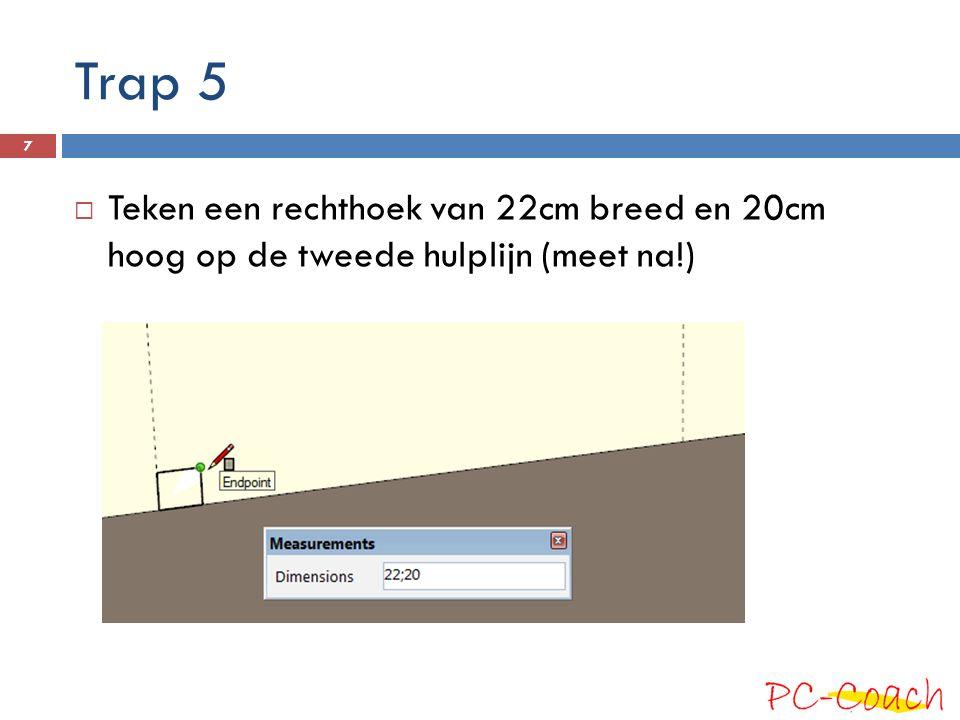 Trap 5 Teken een rechthoek van 22cm breed en 20cm hoog op de tweede hulplijn (meet na!)
