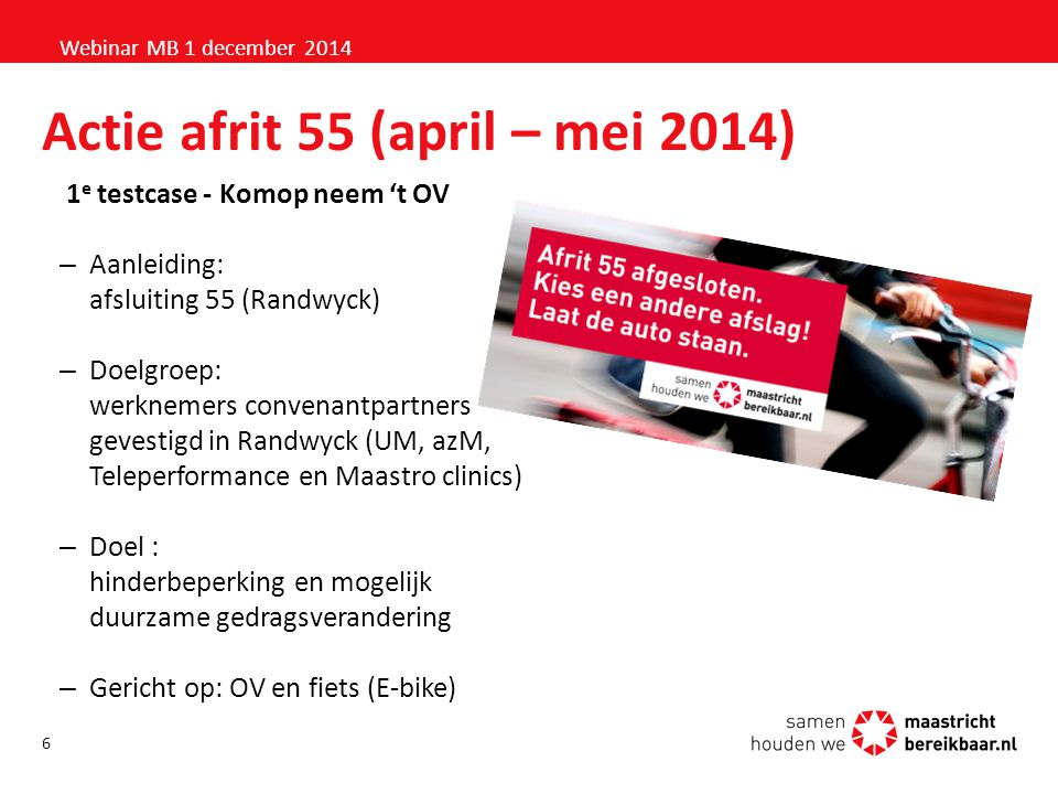 Actie afrit 55 (april – mei 2014)