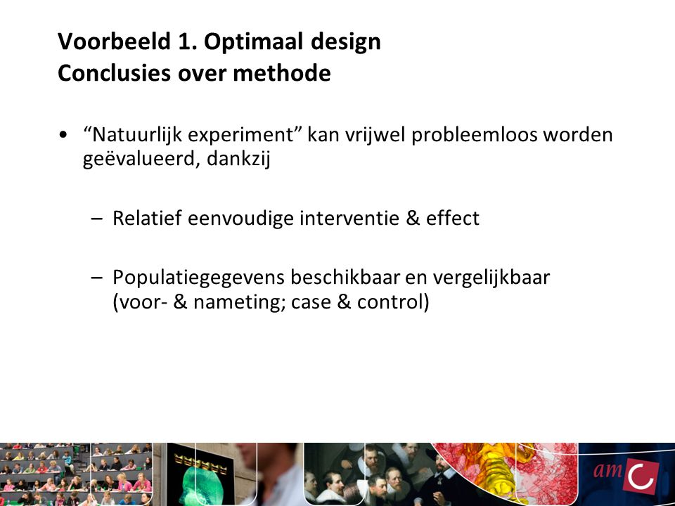 Voorbeeld 1. Optimaal design Conclusies over methode