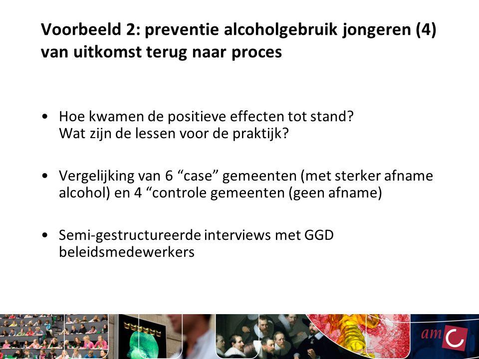 Voorbeeld 2: preventie alcoholgebruik jongeren (4) van uitkomst terug naar proces