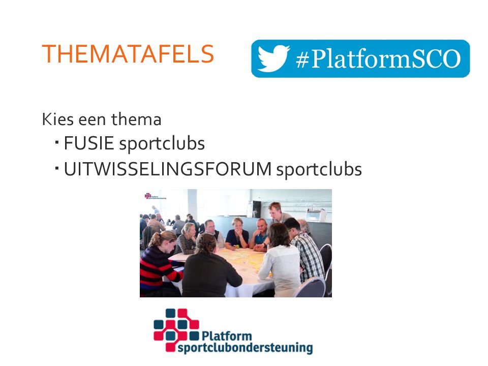 THEMATAFELS FUSIE sportclubs UITWISSELINGSFORUM sportclubs