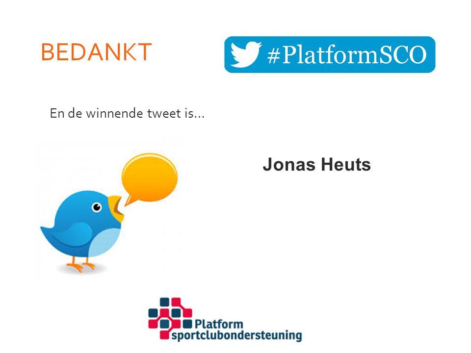 Bedankt En de winnende tweet is… Jonas Heuts