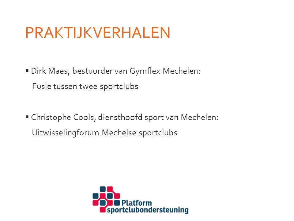 Praktijkverhalen Dirk Maes, bestuurder van Gymflex Mechelen: