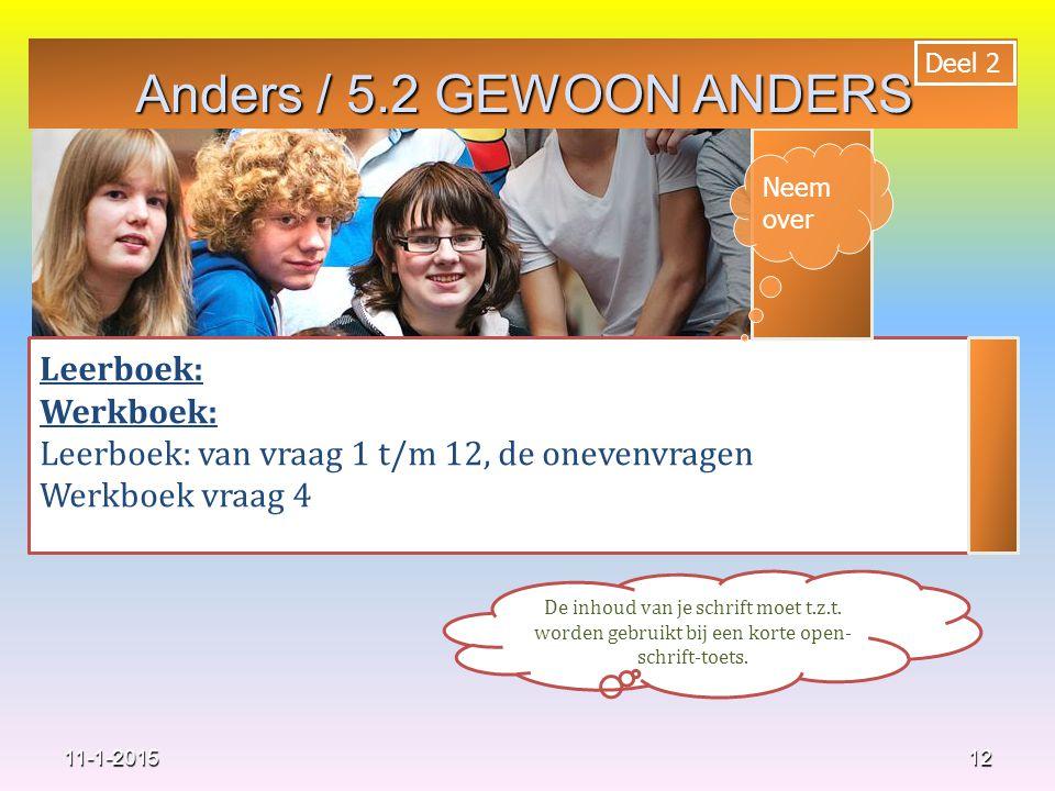 Anders / 5.2 GEWOON ANDERS Leerboek: Werkboek: