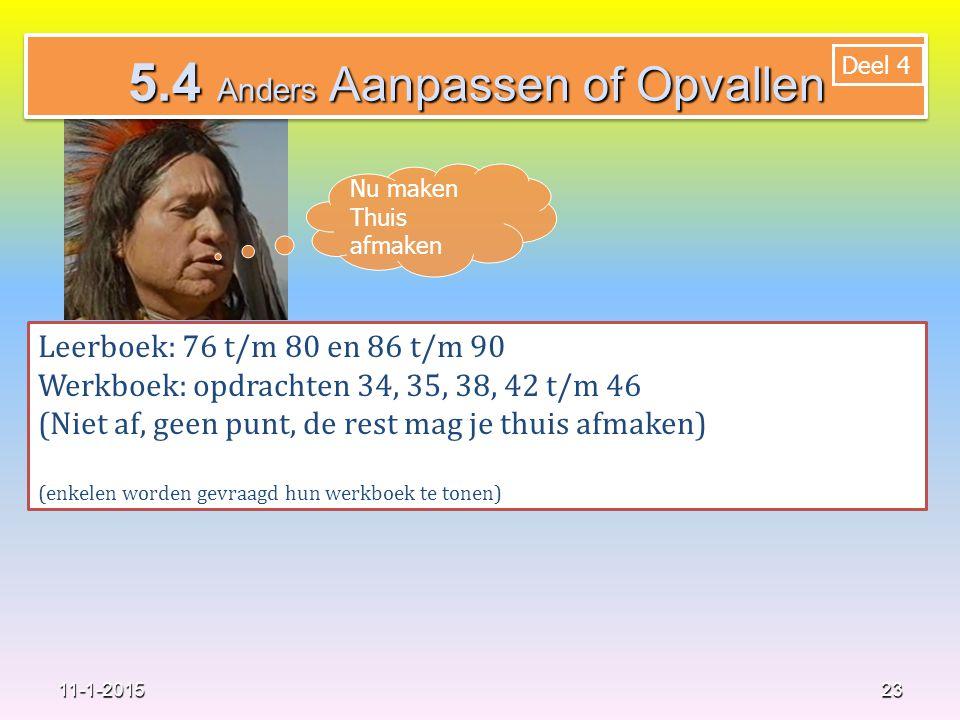 5.4 Anders Aanpassen of Opvallen