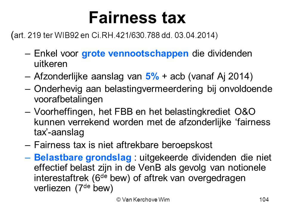 Fairness tax (art. 219 ter WIB92 en Ci.RH.421/630.788 dd. 03.04.2014)