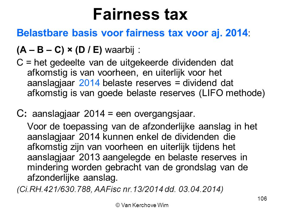 Fairness tax Belastbare basis voor fairness tax voor aj. 2014: