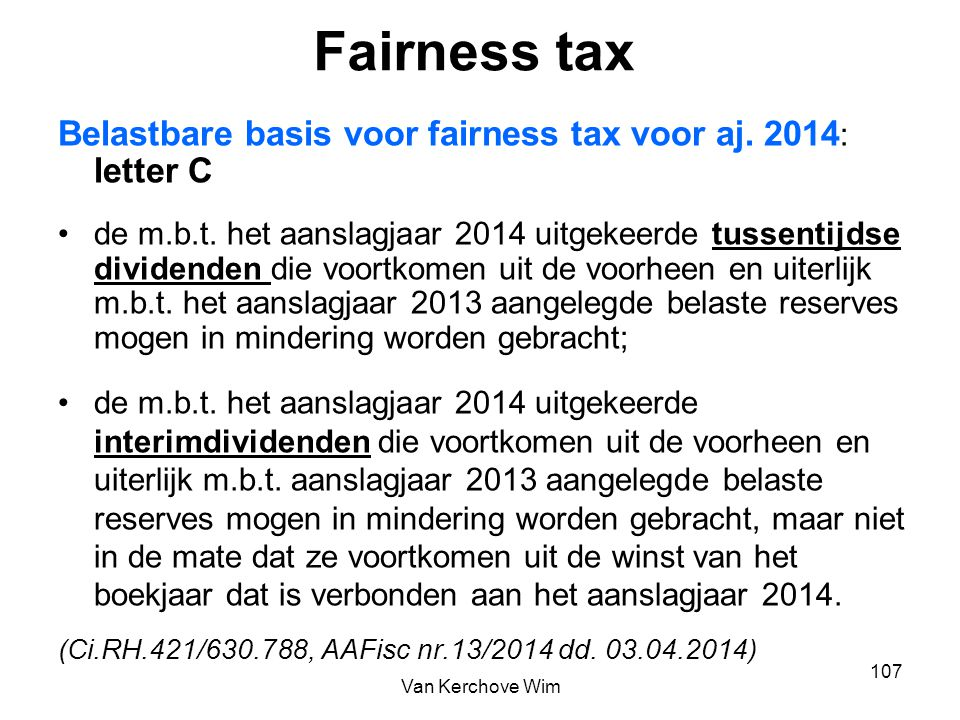 Fairness tax Belastbare basis voor fairness tax voor aj. 2014: letter C.