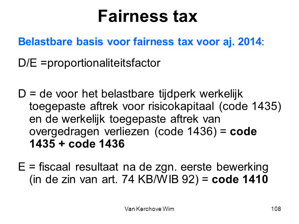 Fairness tax D/E =proportionaliteitsfactor