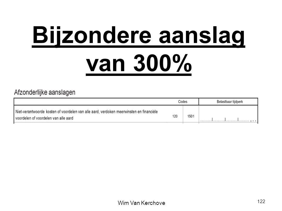 Bijzondere aanslag van 300%