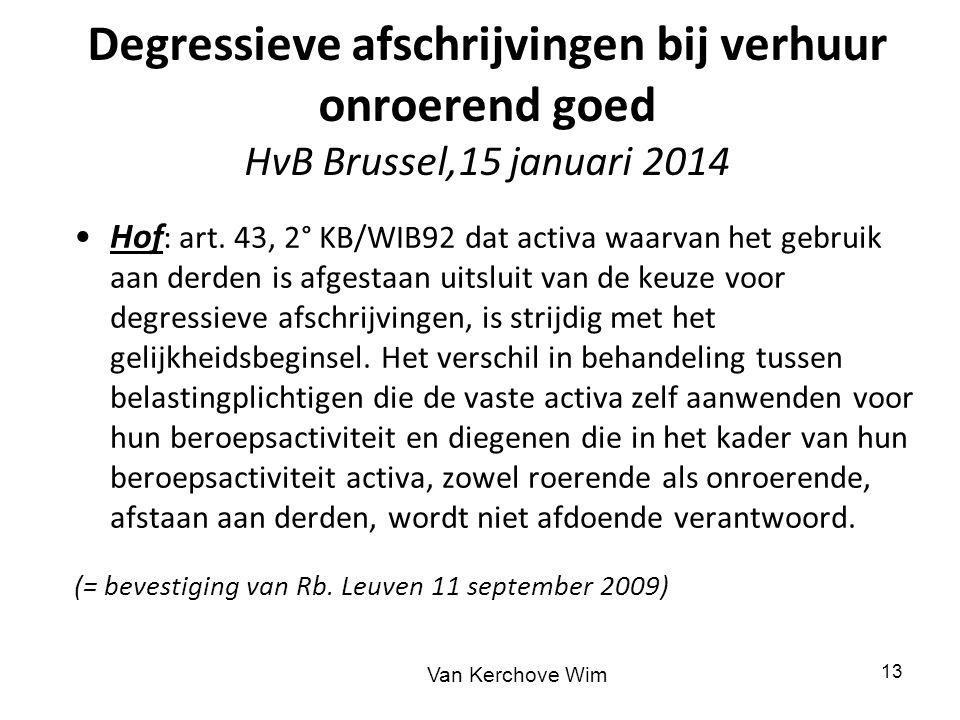 Degressieve afschrijvingen bij verhuur onroerend goed HvB Brussel,15 januari 2014