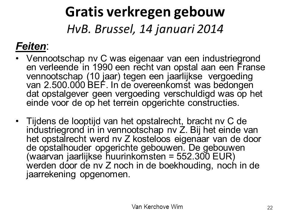 Gratis verkregen gebouw HvB. Brussel, 14 januari 2014
