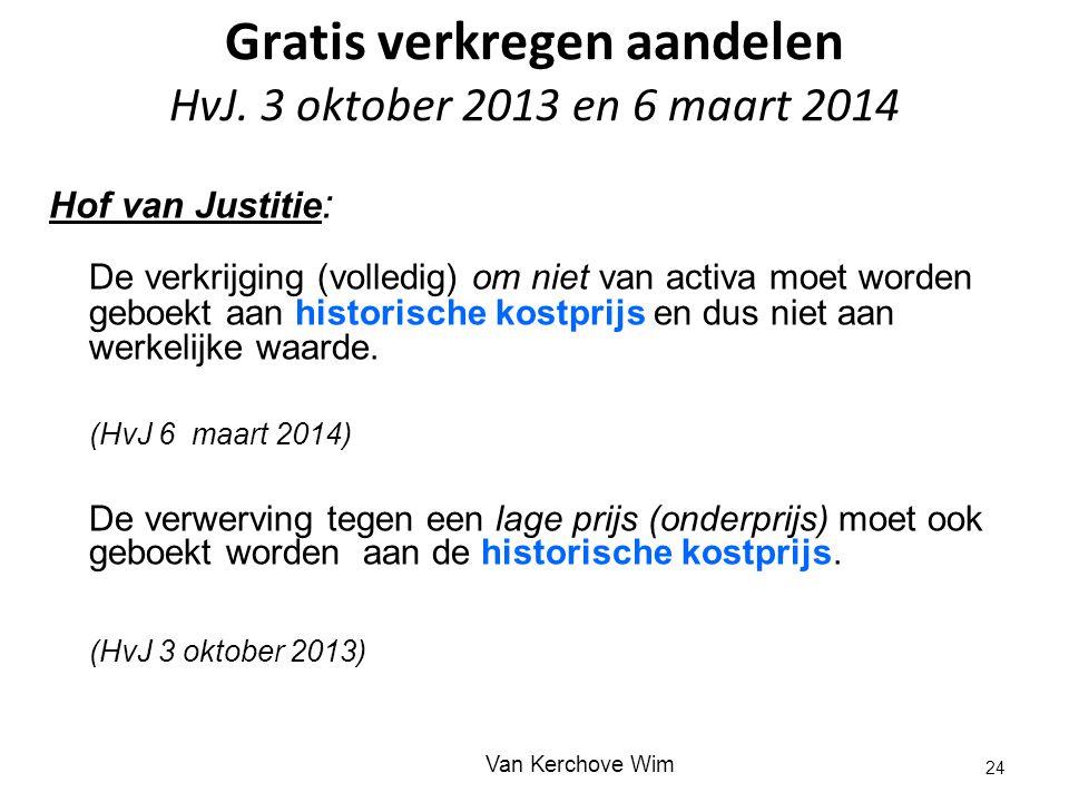 Gratis verkregen aandelen HvJ. 3 oktober 2013 en 6 maart 2014