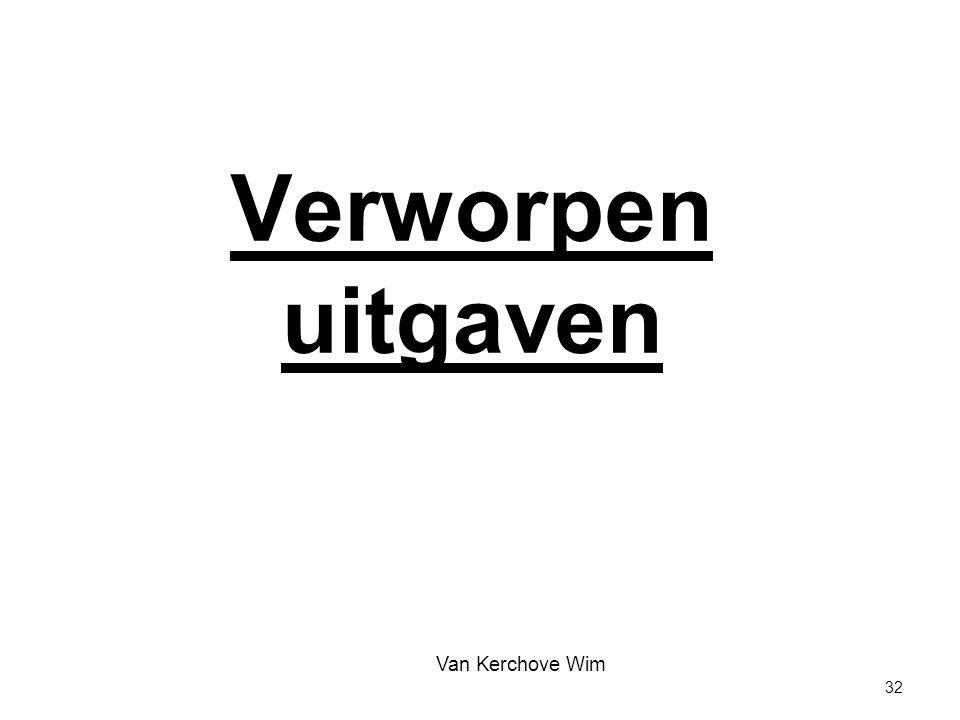 Verworpen uitgaven Van Kerchove Wim 32 32