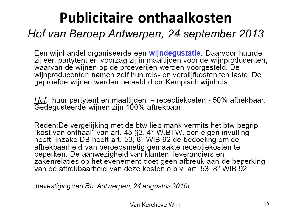 Publicitaire onthaalkosten Hof van Beroep Antwerpen, 24 september 2013