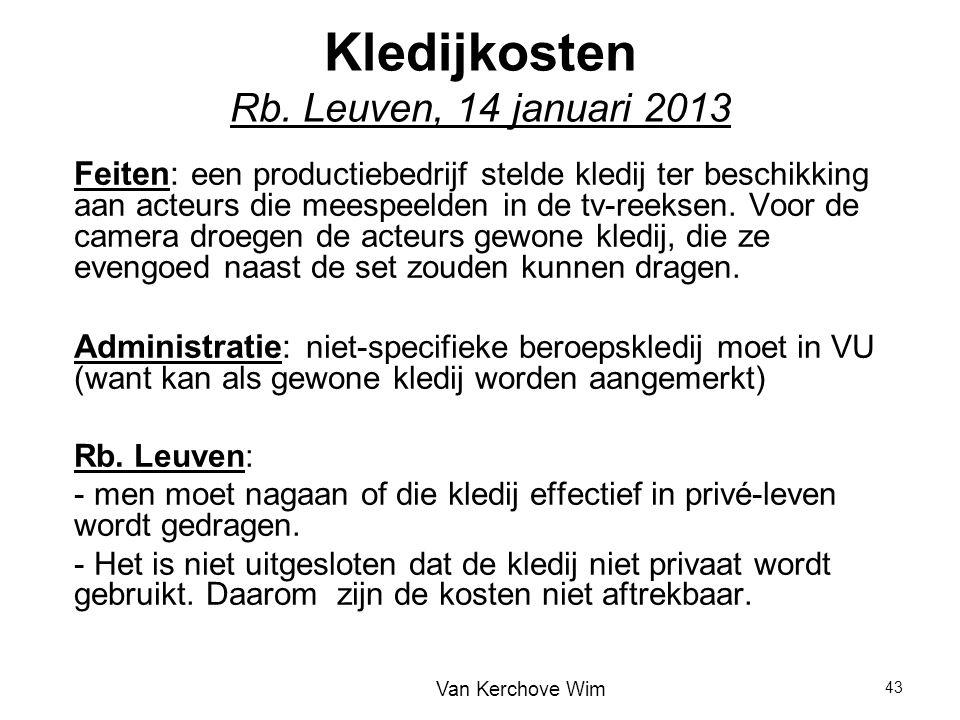 Kledijkosten Rb. Leuven, 14 januari 2013