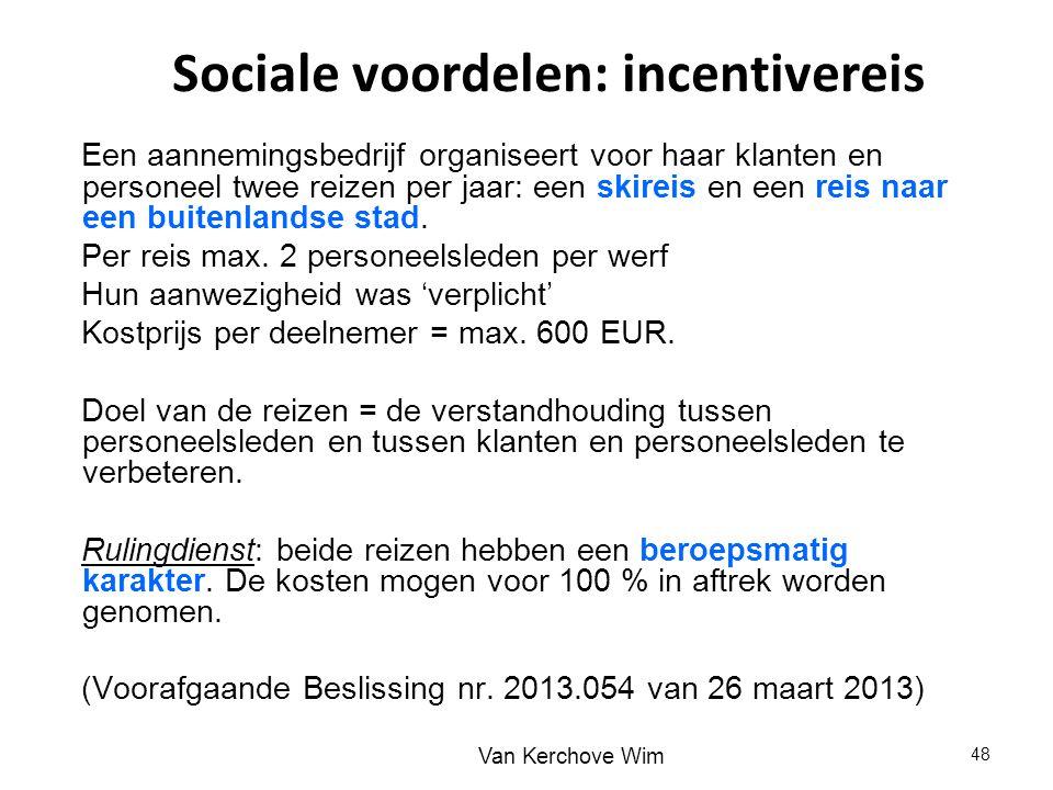 Sociale voordelen: incentivereis