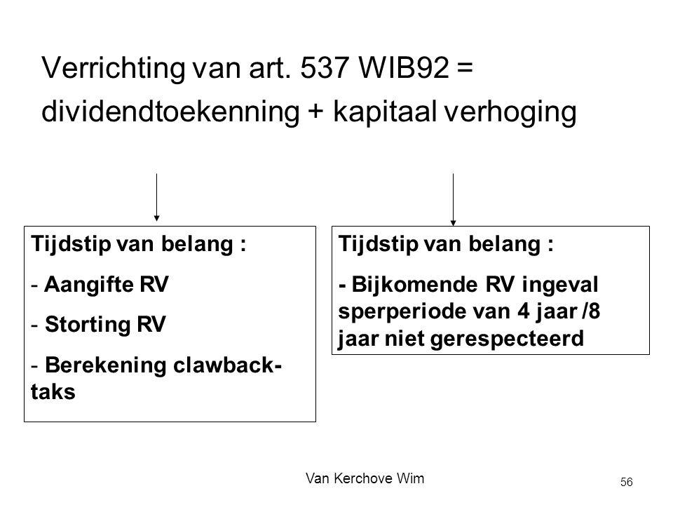 Verrichting van art. 537 WIB92 =