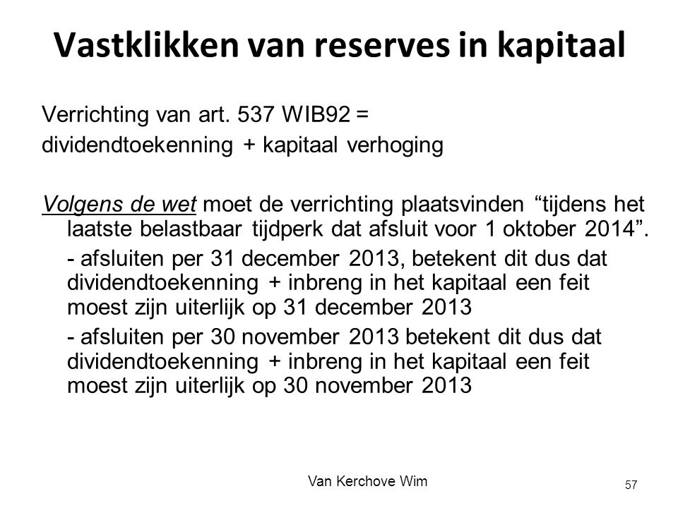 Vastklikken van reserves in kapitaal
