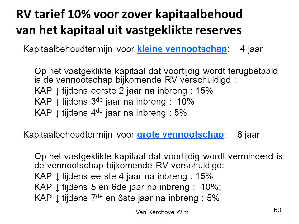 RV tarief 10% voor zover kapitaalbehoud van het kapitaal uit vastgeklikte reserves