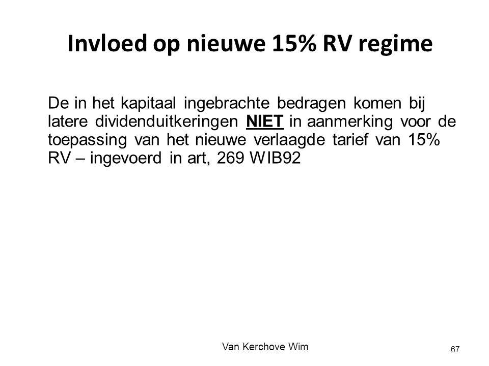 Invloed op nieuwe 15% RV regime