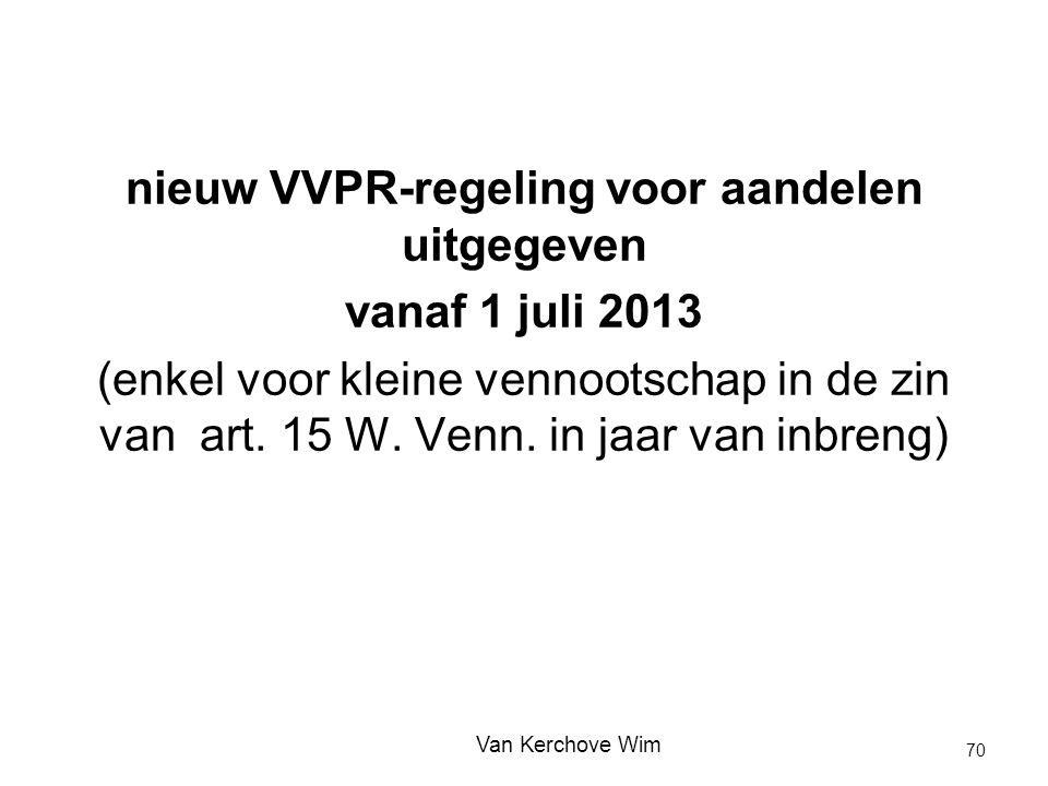 nieuw VVPR-regeling voor aandelen uitgegeven