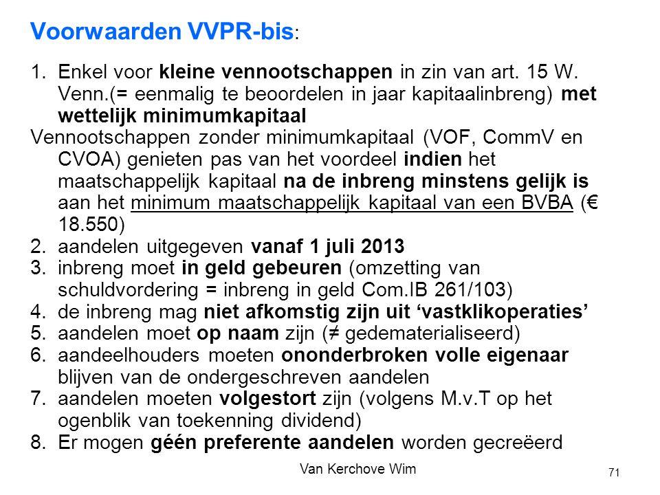 Voorwaarden VVPR-bis: