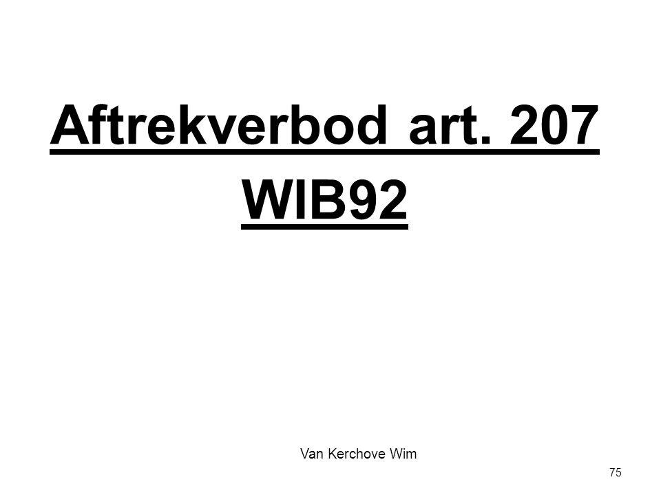 Aftrekverbod art. 207 WIB92 Van Kerchove Wim 75 75