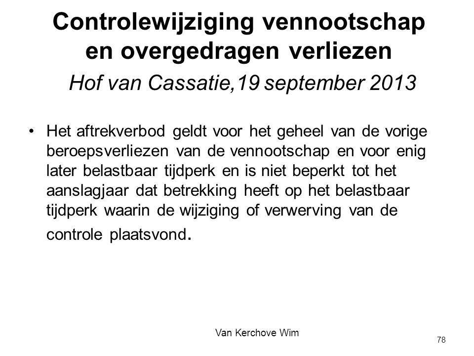 Controlewijziging vennootschap en overgedragen verliezen Hof van Cassatie,19 september 2013